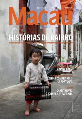 A revista 'Macau' passará a ter edições bimestrais nas versões em português e em inglês.