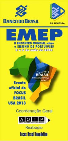 II Encontro Mundial sobre o Ensino de Português – de 3 a 5 de maio – Fort Lauderdale, Flórida, EUA.