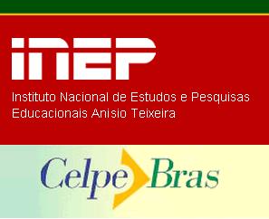 O exame de proficiência brasileiro Celpe-Bras está a cargo do INEP, órgão do Ministério da Educação do Brasil.